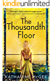 The Thousandth Floor (The Thousandth Floor, Book 1)