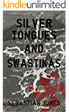 Silver Tongues and Swastikas (Black Hearts and Bullets Book 2)