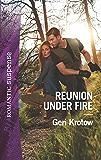 Reunion Under Fire (Silver Valley P.D.)