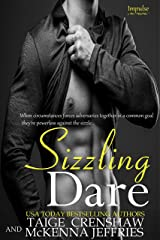 Sizzling Dare (Impulse Book 1) Kindle Edition