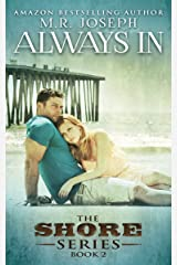 Always In: The Shore Series Book 2 Kindle Edition