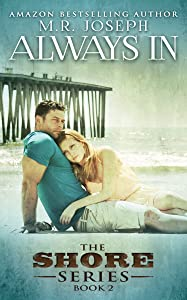 Always In: The Shore Series Book 2