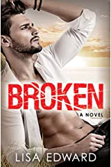 Broken: A heartbreaking novel about hope, love, and second chances Kindle Edition