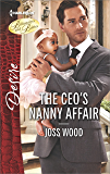 The CEO's Nanny Affair: A Single Dad Romance (Billionaires and Babies) (English Edition)