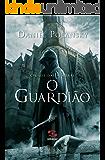 O Guardião (Cidade das Sombras Livro 1)