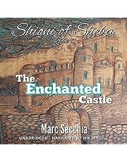 The Enchanted Castle: Shioni of Sheba, Book 1