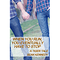 When You Run, You Eventually Have to Stop (Tigers and Devils) (English Edition)