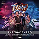 The Way Ahead 40th Anniversary Special (Blakes Seven)