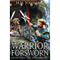 Silver Fox & The Western Hero: Warrior Forsworn: A LitRPG/Wuxia Novel - Book 3 (English Edition)
