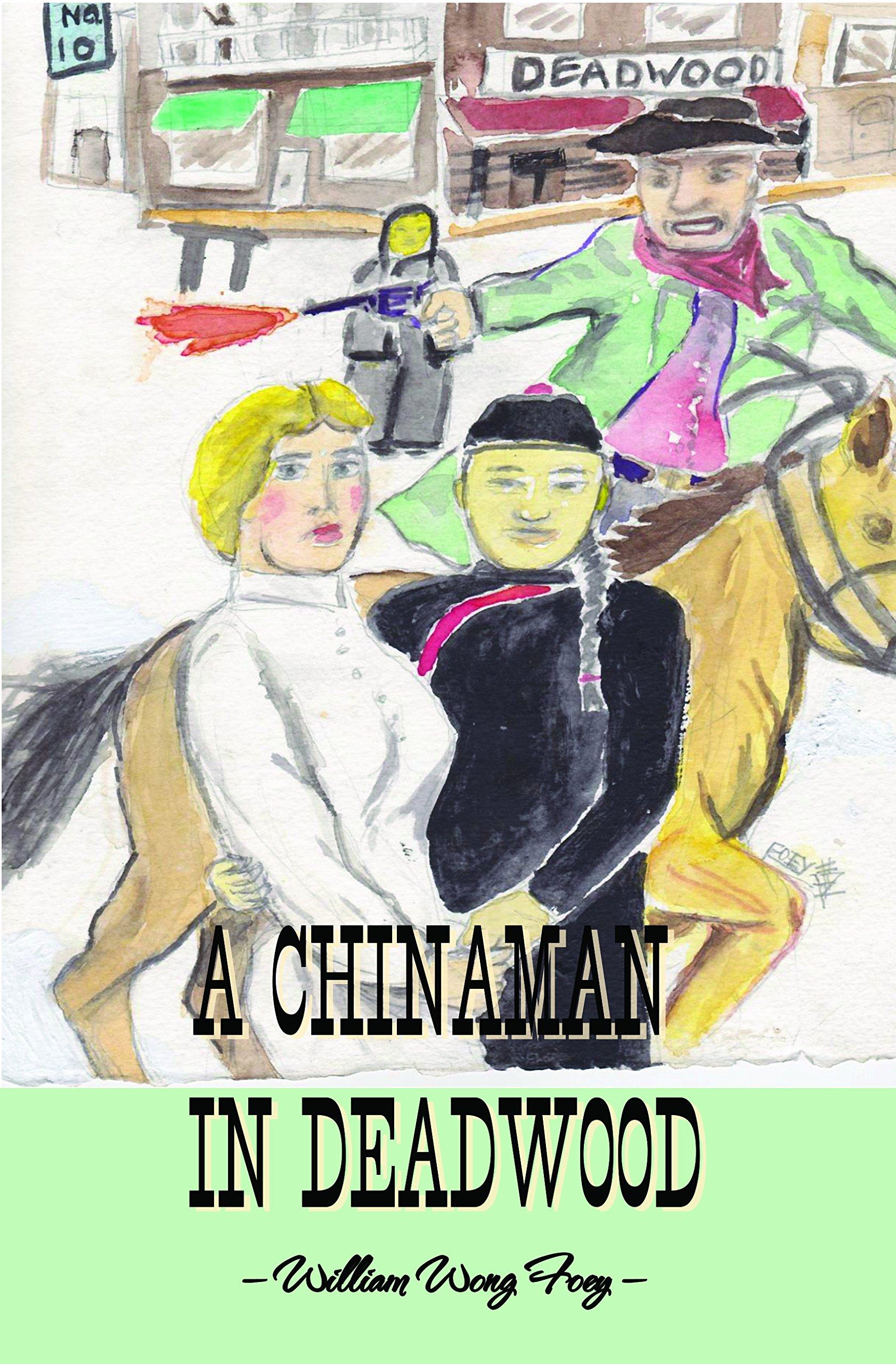 A ChinaMan in DeadWood pdf epub