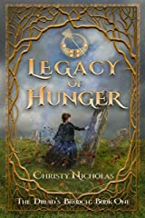 Legacy of Hunger: An Irish historical fantasy family saga (Druid's Brooch Series Book 1) Kindle Edition