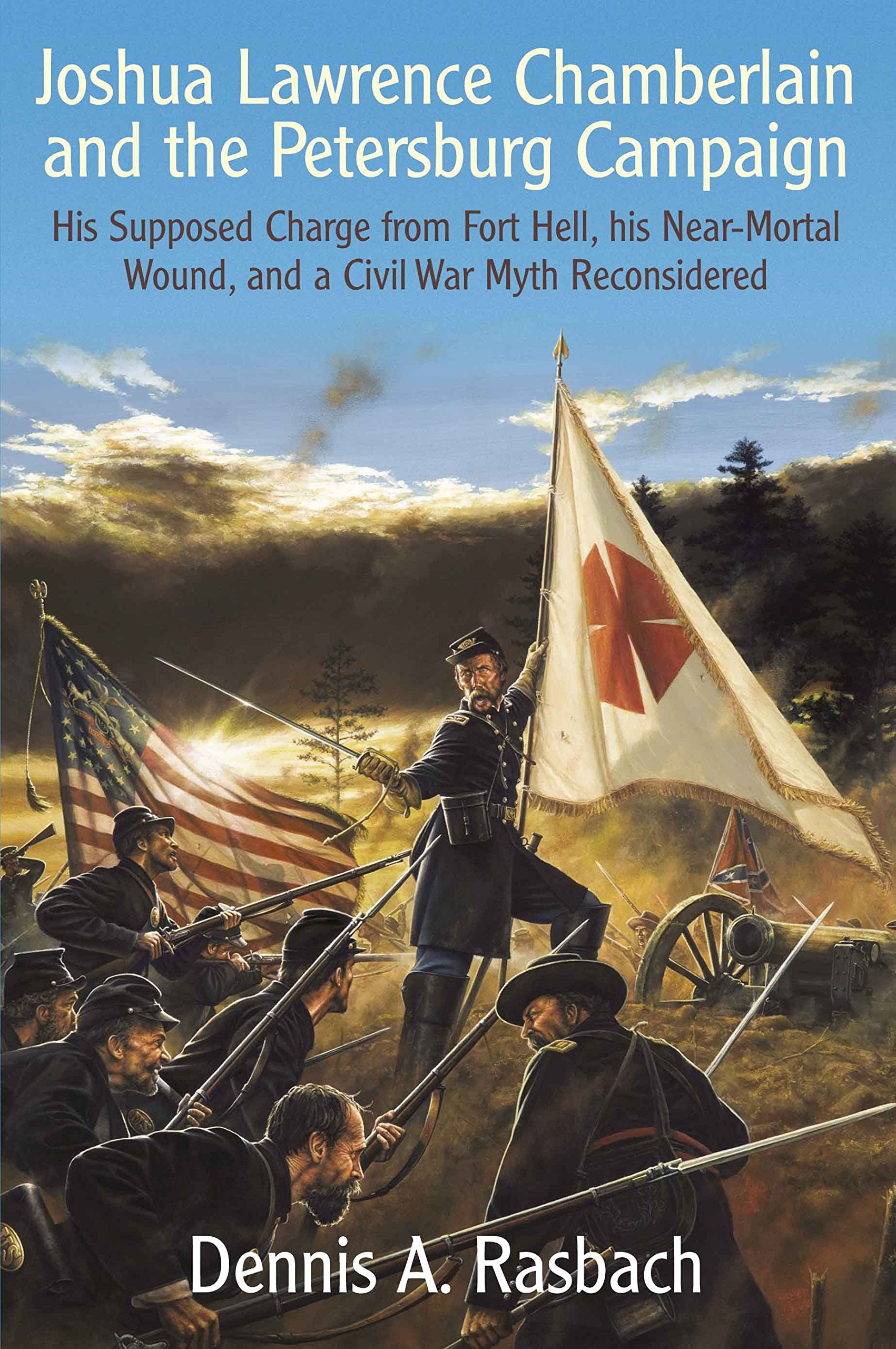 Download Joshua Lawrence Chamberlain and the Petersburg Campaign: His Supposed Charge from Fort Hell, his Near-Mortal Wound, and a Civil War Myth Reconsidered pdf