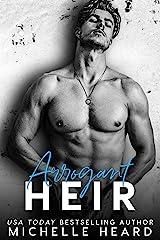 Arrogant Heir (The Heirs Book 2) Kindle Edition