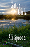 Gator Girlz (Strong Southern Women Book 2)
