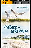 Ostsee-Sirenen: Eine Strandhochzeit, Irrtümer und späte Einsichten