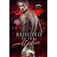 Rejected by The Alpha (Black River Pack Book 1)