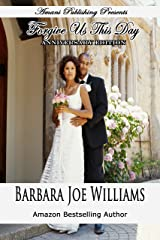 Forgive Us This Day (Anniversary Edition) Kindle Edition