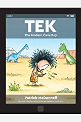 Tek: The Modern Cave Boy Kindle Edition