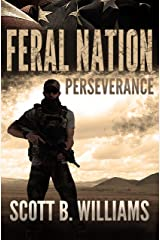 Feral Nation - Perseverance (Feral Nation Series Book 5) Kindle Edition