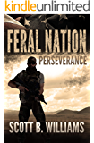 Feral Nation - Perseverance (Feral Nation Series Book 5)