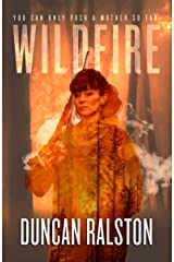 Wildfire: A Psychological Crime Thriller Kindle Edition