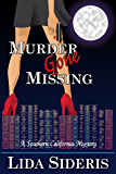 Murder Gone Missing: A Southern California Mystery