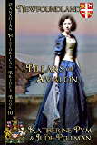 Pillars of Avalon: Newfoundland (Canadian Historical Brides Book 5)