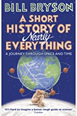 A Short History of Nearly Everything (Bryson) Kindle Edition