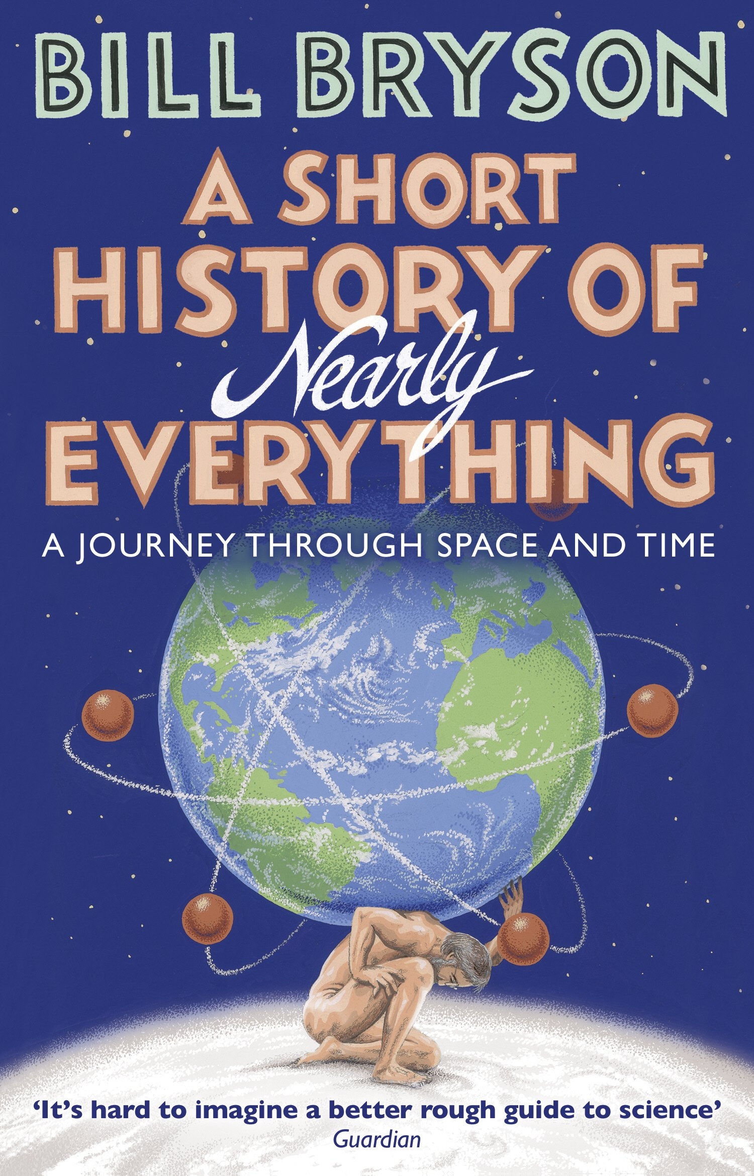 Buy A Short History Of Nearly Everything (Re-Issue) (Bryson) Book Online at  Low Prices in India | A Short History Of Nearly Everything (Re-Issue) ( Bryson) Reviews & Ratings - Amazon.in