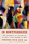 In Montparnasse: The Emergence of Surrealism in Paris, from Duchamp to Dalí
