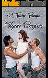 A Tricky Triangle: (A BBW Romance)