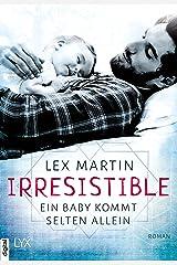 Irresistible - Ein Baby kommt selten allein (Shameless 1) (German Edition)