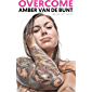 Overcome: A Memoir Of Abuse, Addiction, Sex Work, and Recovery