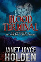 Blood Terminal (Origins of Blood Book 5) Kindle Edition
