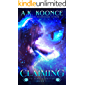 Claiming: A Reverse Harem Series (To Tame a Shifter Book 2)