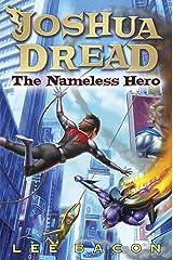 Joshua Dread: The Nameless Hero Kindle Edition