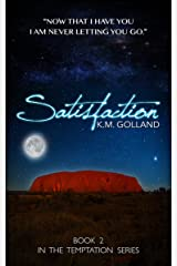 Satisfaction (The Temptation Series Book 2) Kindle Edition