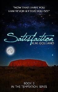 Satisfaction (The Temptation Series Book 2)