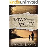 Down in the Valley (Mountain Women Series Book 12)