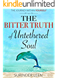 The Bitter Truth of Untethered Soul: The Journey Within Yourself