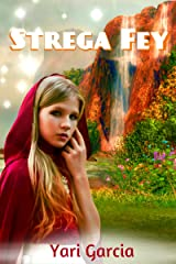 Strega Fey Kindle Edition