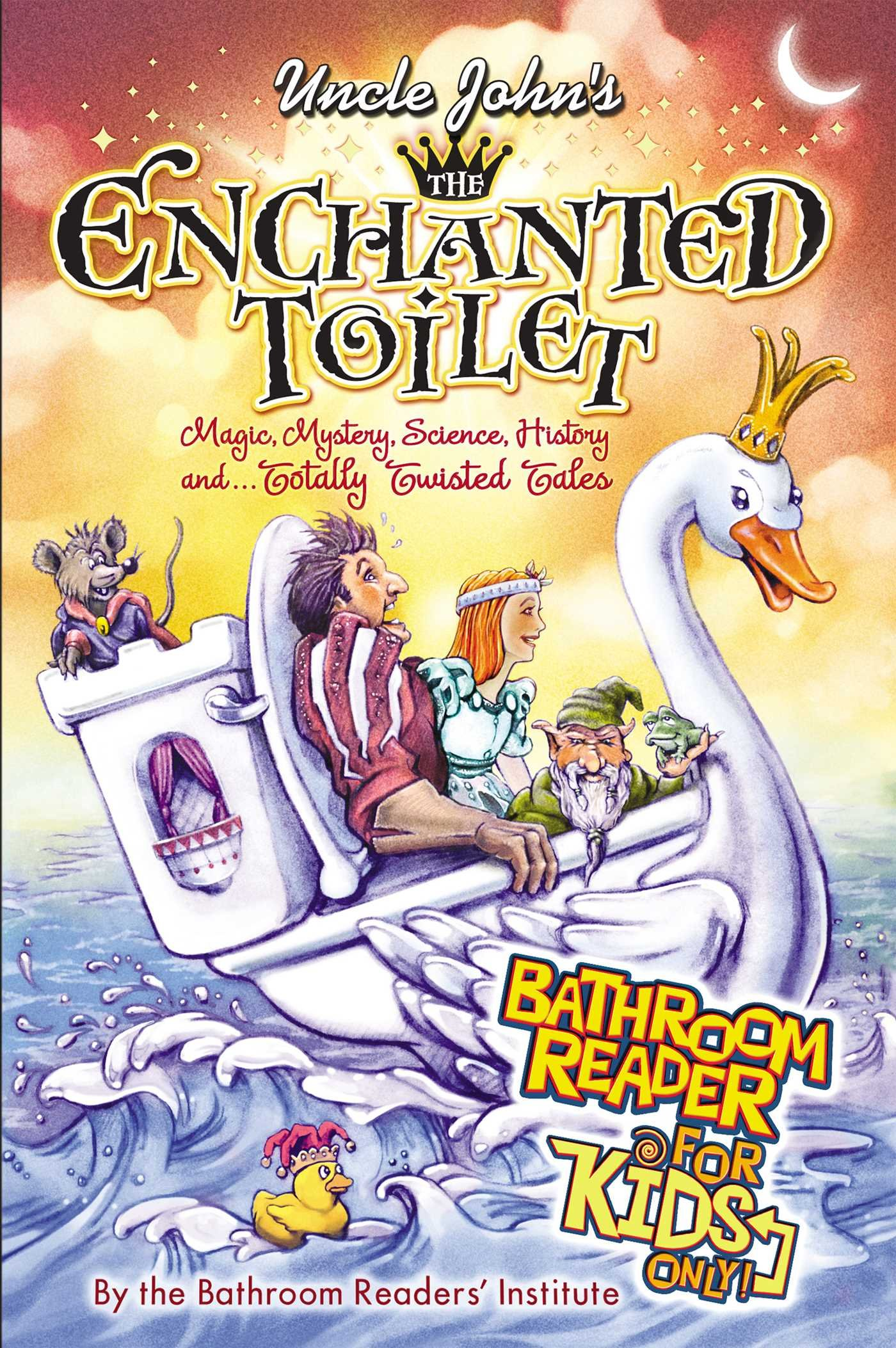 Uncle Johns The Enchanted Toilet Bathroom Reader for Kids ...