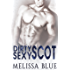 Dirty Sexy Scot (Under The Kilt Book 6)