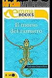 Il morso del ramarro (Italian Edition)