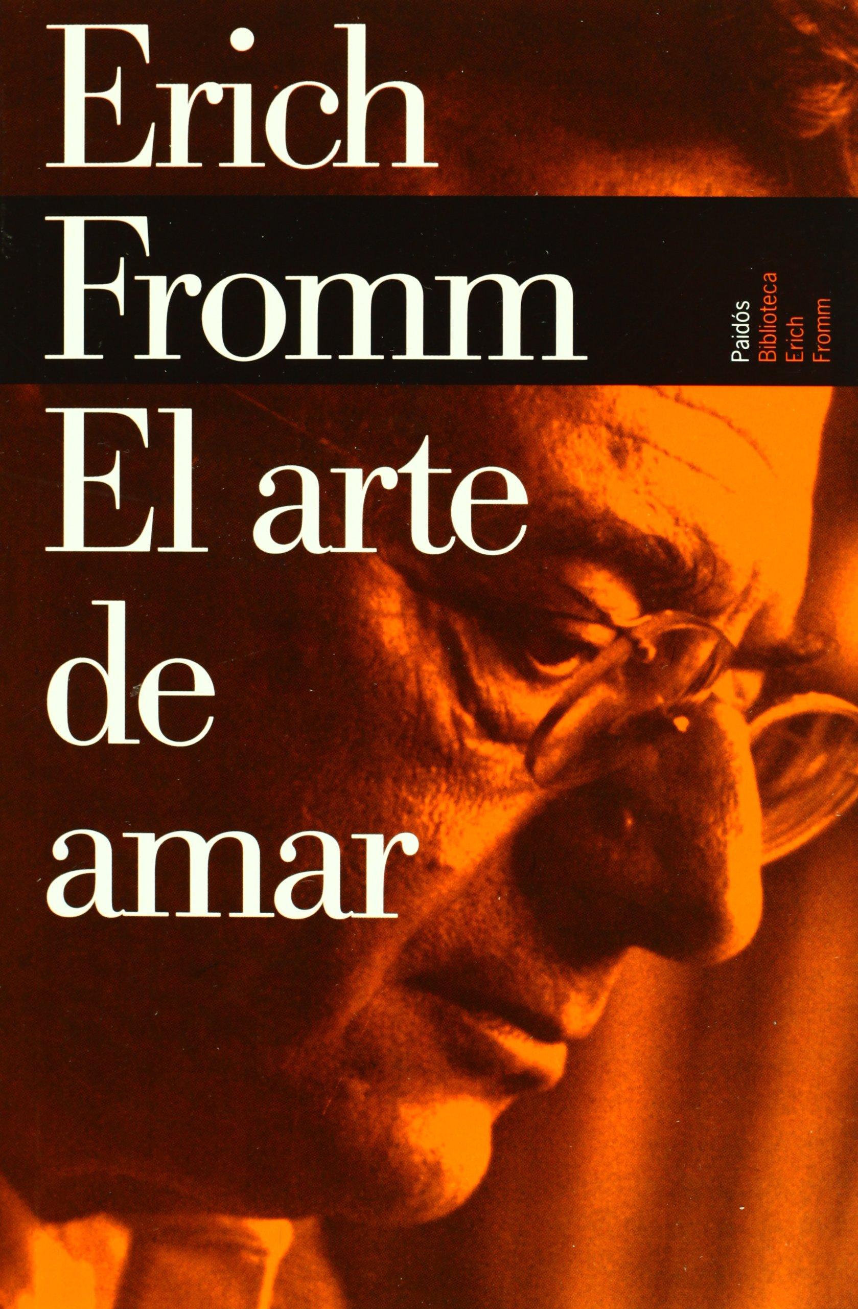 El arte de amar: Erich Fromm: Amazon.com.mx: Libros