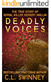 Deadly Voices: The True Story of Serial Killer Herbert Mullin (Detectives True Crime Cases Book 2)