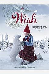 The Polar Bear Wish (A Wish Book) Kindle Edition