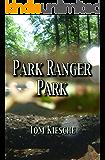 Park Ranger Park