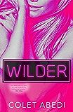 Wilder (The Wild Duet Book 2)
