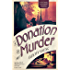 A Donation of Murder (Dr Dody McCleland Mysteries)